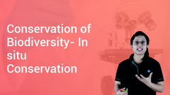 Conservation of Biodiversity- In situ Conservation