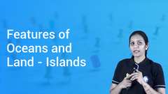 Features of Oceans and Land - Islands
