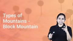 Types of Mountains - Block Mountain