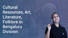 Cultural Resources, Art, Literature, Folklore in Bengaluru Division