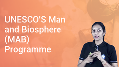 UNESCO'S Man and Biosphere (MAB) Programme