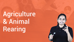 Agriculture & Animal Rearing